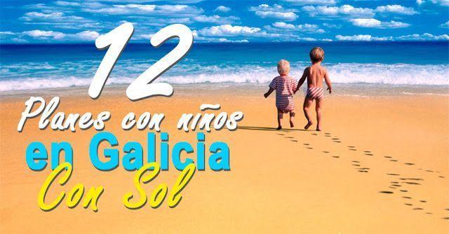 12 Planes con niños en Galicia con sol