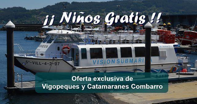 Oferta de Niños gratis con Vigopeques y Catamaranes Combarro