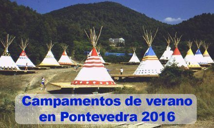 Campamentos de verano en Pontevedra 2016