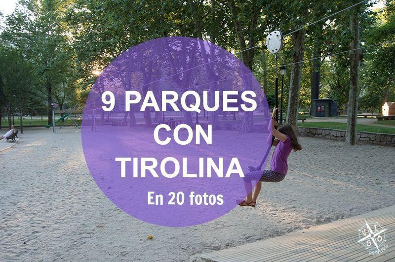 9 Parques con Tirolina, en 20 fotos