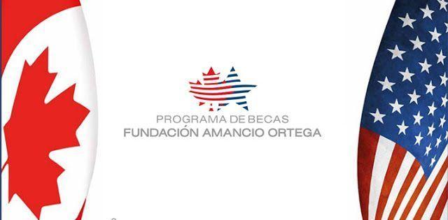 Becas Amancio Ortega: Tu a EEUU y yo a Canadá