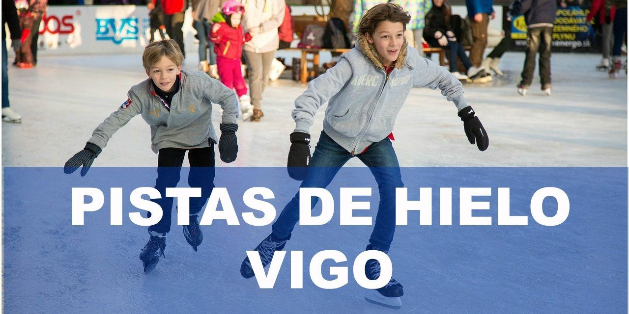 Pistas para patinar sobre hielo en Vigo