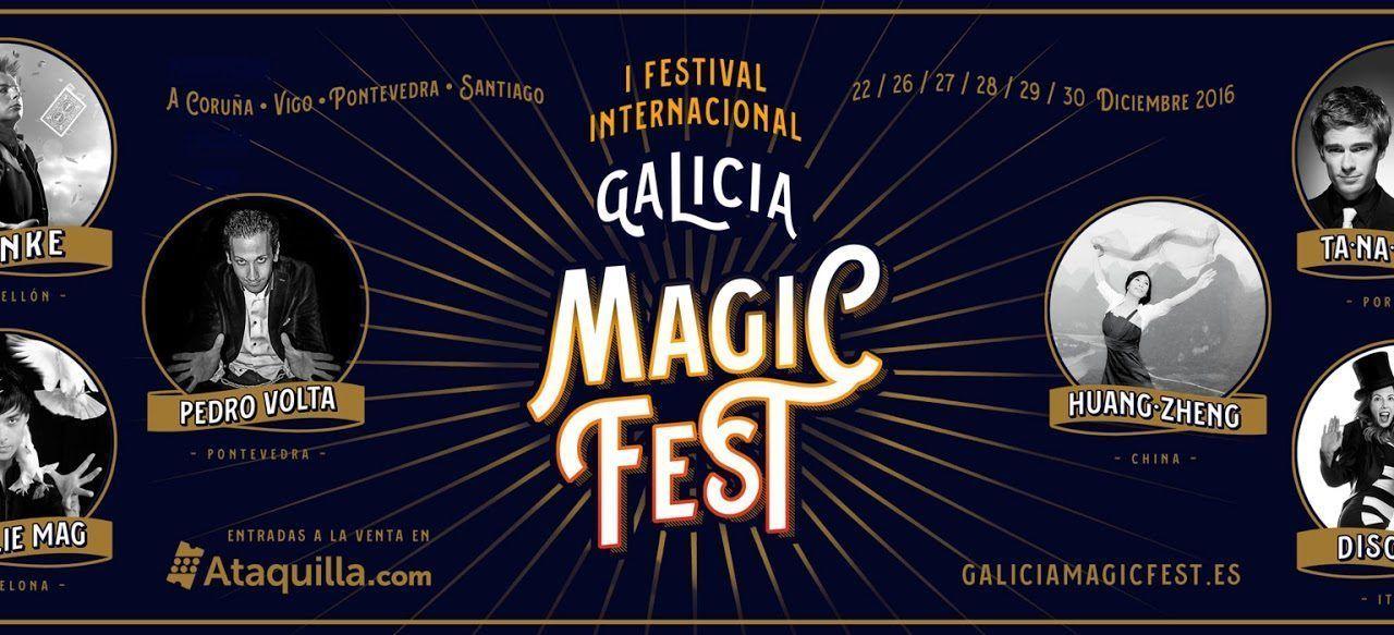 Galicia Magic Fest llega a Vigo y Pontevedra