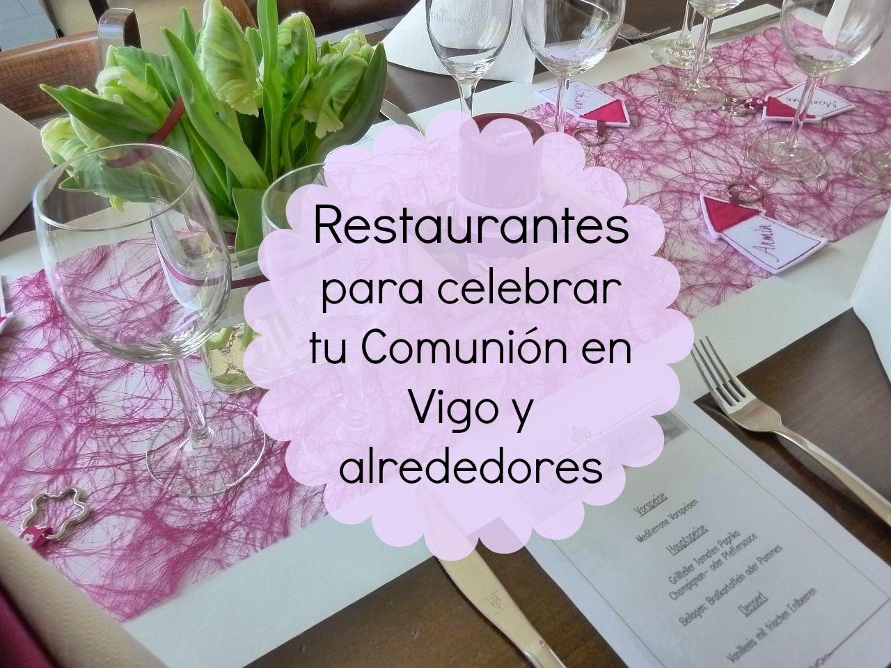 20 restaurantes para celebrar tu comuni n en vigo y