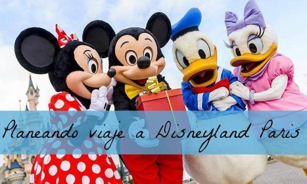 Planeando viaje a Disneyland Paris