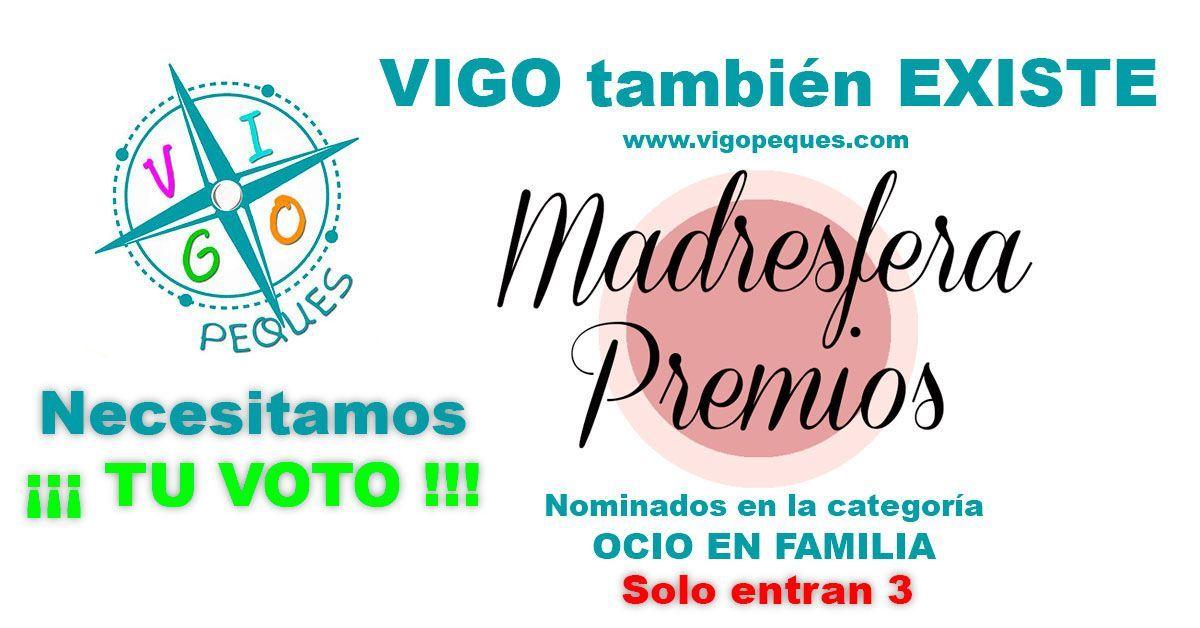 Nominados a los PREMIOS MADRESFERA: ¿Nos ayudas con tu voto?