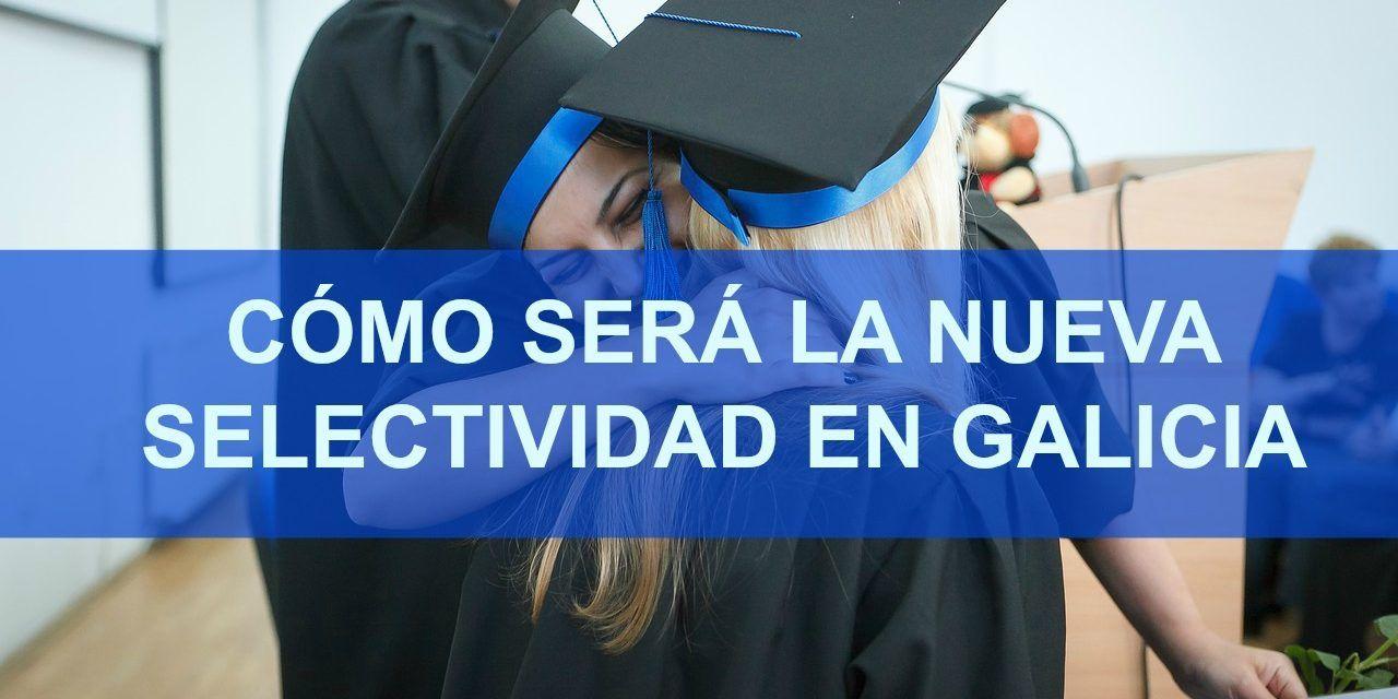 La nueva selectividad en Galicia