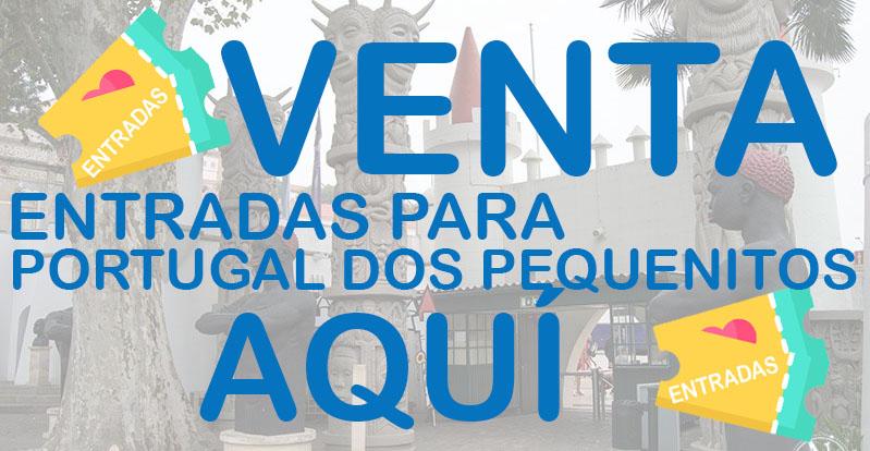Venta de entradas para  Portugal dos Pequeniños