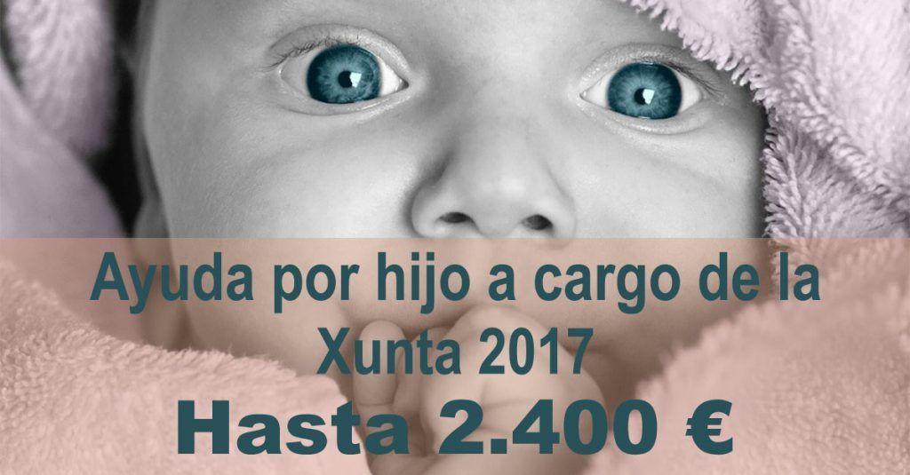 AYUDAS POR HIJO A CARGO DE LA XUNTA 2017