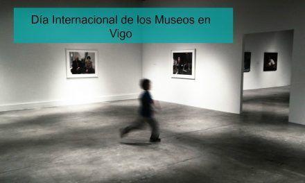 Día internacional de los Museos: visitas gratis en Vigo