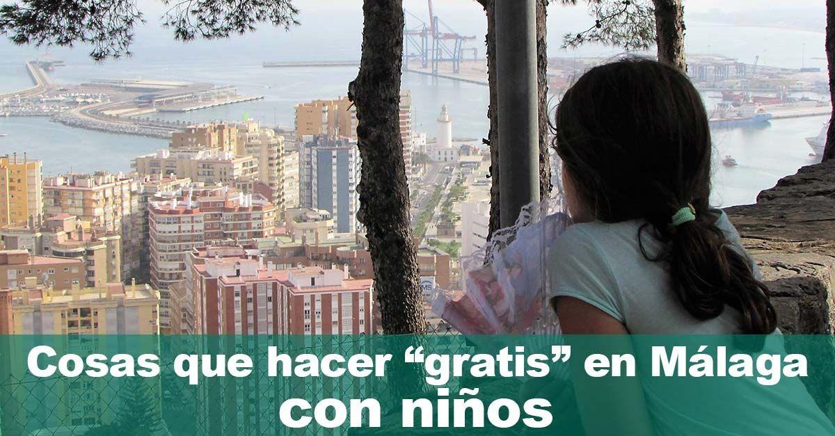 """▷ Cosas que hacer """"gratis"""" en Málaga con niños"""