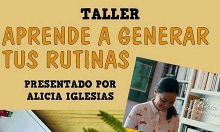 Taller Alicia Iglesias: Aprende a generar rutinas
