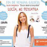 Educar desde la tranquilidad con Lucia Galán en Vigo y A Coruña