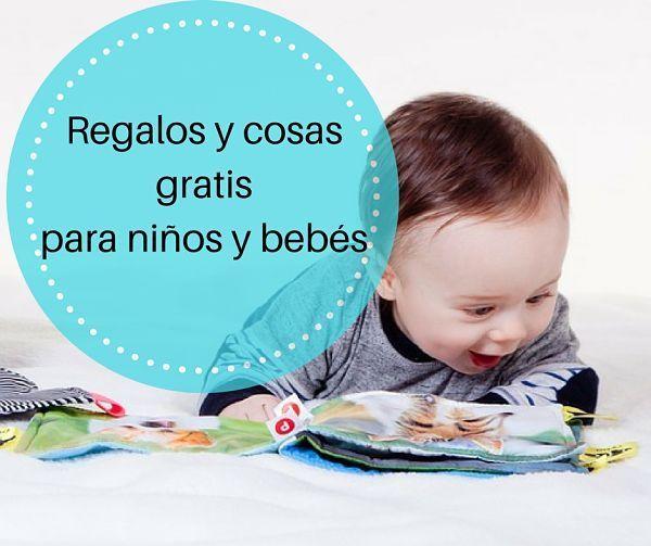 Regalos y cosas gratis para niños y bebés