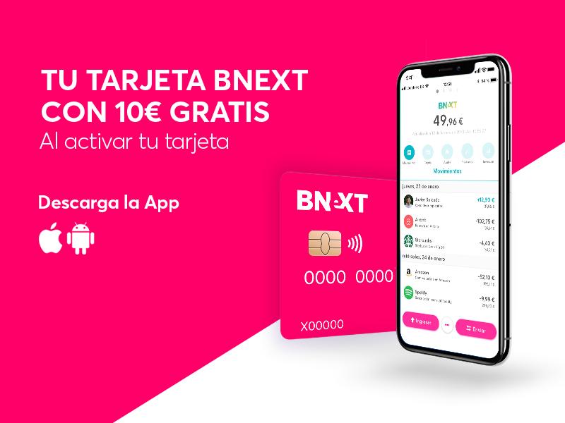 Bnext : la tarjeta preferida de los jóvenes con 10 euros de regalo