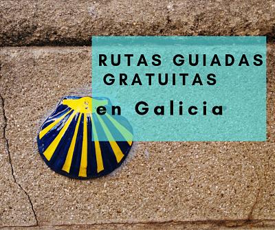 Rutas guiadas gratuitas en Galicia