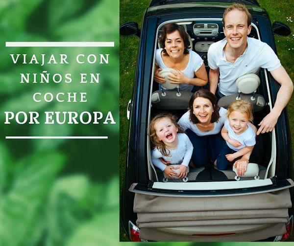 Viajar en coche con niños por Europa