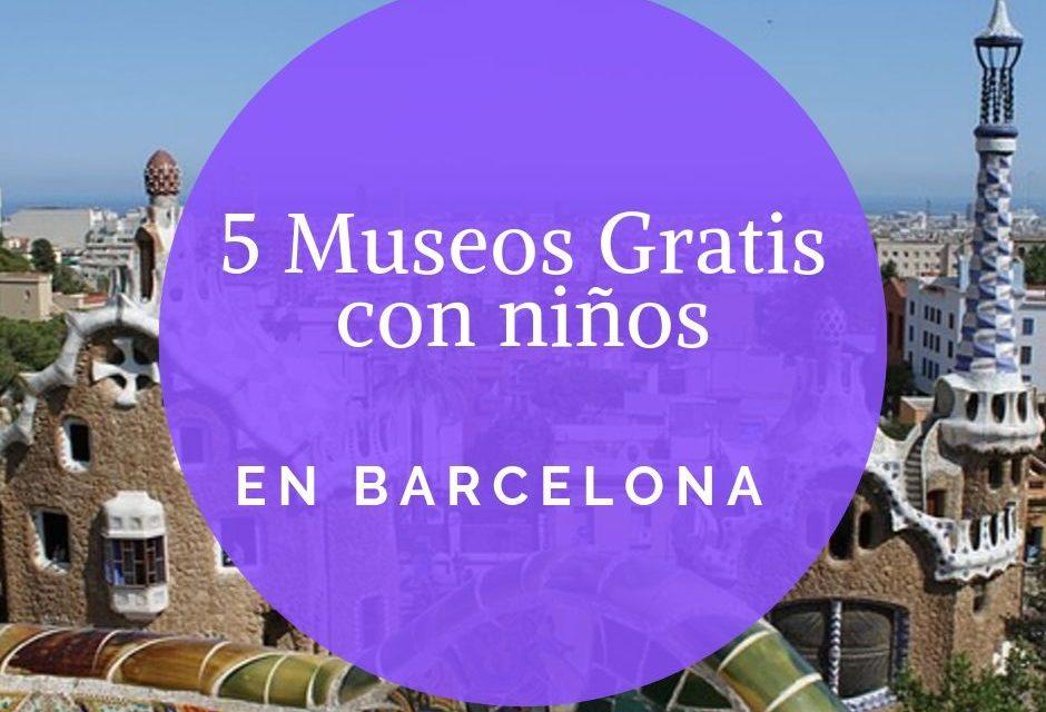5 Museos para visitar en Barcelona con niños gratis