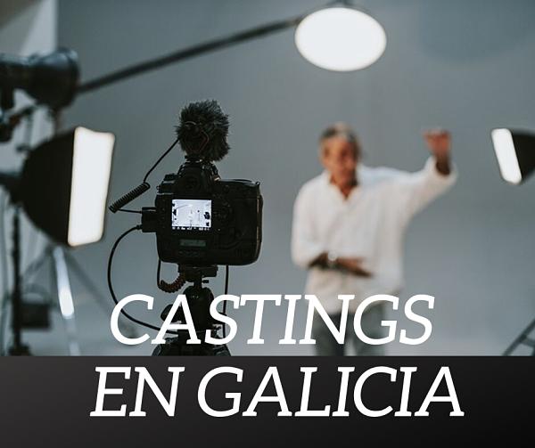 Castings en galicia para todos los públicos
