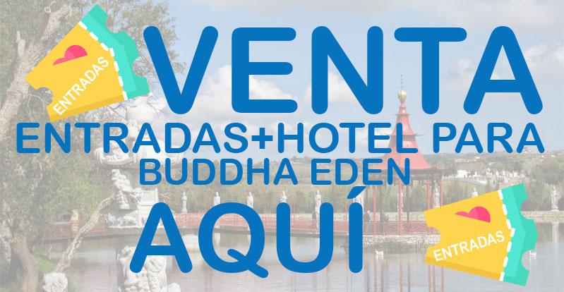 entradas con hotel buddha eden
