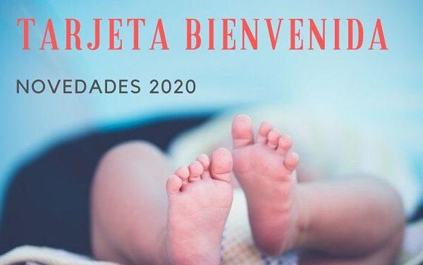 Tarjeta Bienvenida 2020: Ya se puede solicitar!