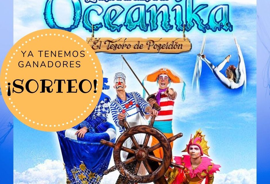Sorteo Circus Evolution para Oceanika, El tesoro de Poseidón