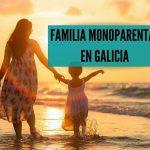 Familia monoparental en Galicia