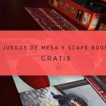 Juegos de mesa y escape room gratis