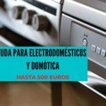 Ayudas de hasta 500 euros para electrodomésticos y domótica en viviendas