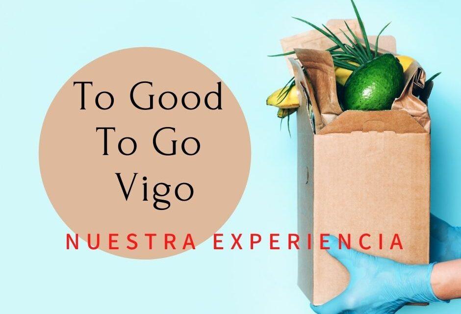 Too Good To Go Vigo: nuestra experiencia