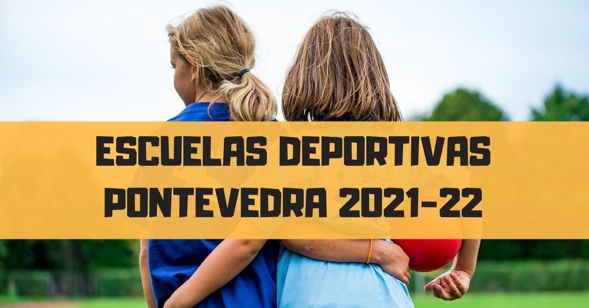 Escuelas deportivas Pontevedra 2021-22